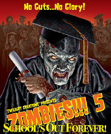 Zombies!!! 5 Schools Out Forever